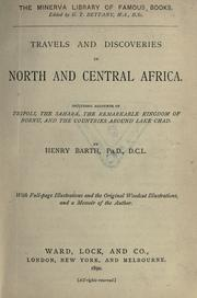 Cover of: Travels and discoveries in North and Central Africa