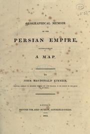 Cover of: A geographical memoir of the Persian empire, accompanied by a map