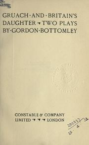 Gruach and Britain's daughter by Bottomley, Gordon