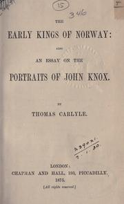Cover of: The  early kings of Norway; also an essay on the portraits of John Knox