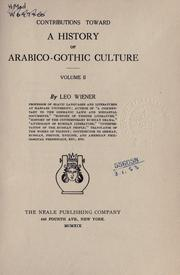 Contributions Toward a History of Arabico-Gothic Culture by Leo Wiener