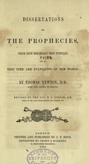 Cover of: Dissertations on the prophecies, which have remarkably been fulfilled, and at this time are fulfilling in the world
