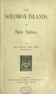 The Solomon Islands and their natives by Guppy, H. B.