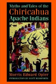 Cover of: Myths and tales of the Chiricahua Apache Indians