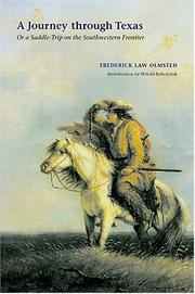 Cover of: A journey through Texas, or, A saddle-trip on the south-western frontier