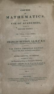 Cover of: A course of mathematics for the use of academies, as well as private tuition