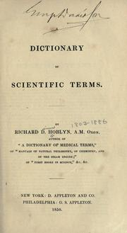 Cover of: A dictionary of scientific terms. | Richard D. Hoblyn