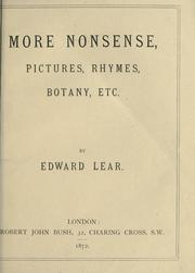 Cover of: More nonsense, pictures, rhymes, botany, etc