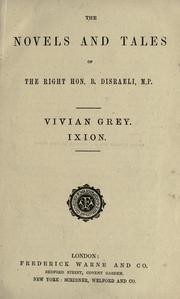 Cover of: The novels and tales of the right Hon. B. Disraeli