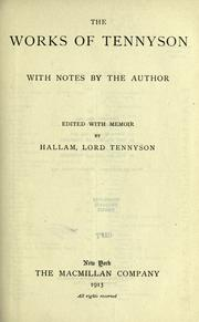 The works of Tennyson by Alfred, Lord Tennyson