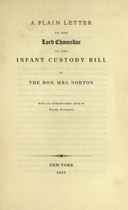 Cover of: A plain letter to the Lord Chancellor on the Infant Custody Bill