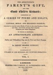 Cover of: The affectionate parent's gift and the good child's reward