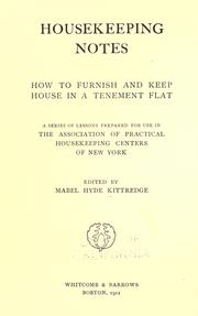 Cover of: Housekeeping notes, how to furnish and keep house in a tenement flat