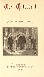 Cover of: The cathedral: and the Harvard commemoration ode