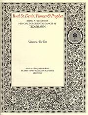 Cover of: Ruth St. Denis, pioneer & prophet | Ted Shawn