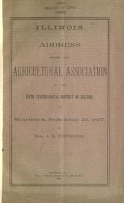 Cover of: Address before the Agricultural Association of the fifth congressional district of Illinois