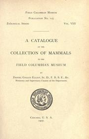 Cover of: A catalogue of the collection of mammals in the Field Columbian Museum