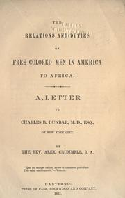 Cover of: The relations and duties of free colored men in America to Africa
