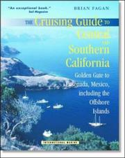 Cover of: The Cruising Guide to Central and Southern California: Golden Gate to Ensenada, Mexico, Including the Offshore Islands