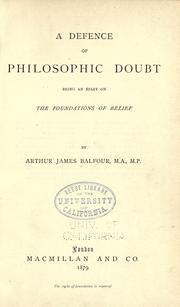 Cover of: defence of philosophic doubt | Arthur James Balfour Earl of Balfour