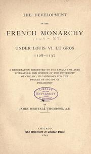 Cover of: The development of the French monarchy under Louis VI