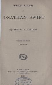 Cover of: The life of Jonathan Swift: volume the first, 1667-1711