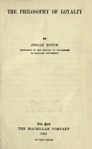 Cover of: The  philosophy of loyalty by Josiah Royce