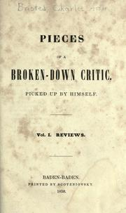 Cover of: Pieces of a broken-down critic