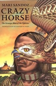 Cover of: Crazy Horse, the strange man of the Oglalas