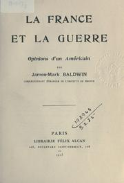 Cover of: La France et la Guerre: opinions d'un Américain