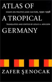 Cover of: Atlas of a tropical Germany | Zafer Şenocak