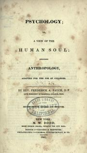 Cover of: Psychology; or, A view of the human soul, including anthropology, adapted for the use of colleges