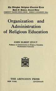 Cover of: Organization and administration of religious education