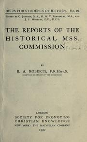 Cover of: The reports of the Historical MSS. Commission