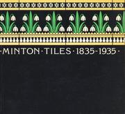 Cover of: Minton Tiles, 1835-1935 |