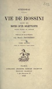 Cover of: Vie de Rossini [par] Stendhal, suivie des Notes d'un dilettante