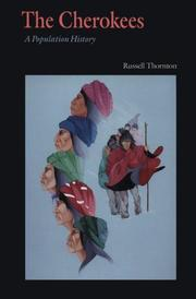 Cover of: The Cherokees | Russell Thornton