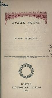 Cover of: Spare hours. | John Brown