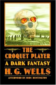 Cover of: The croquet player: a story