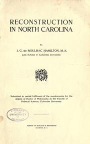 Reconstruction in North Carolina by J. G. de Roulhac Hamilton