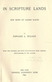 Cover of: In Scripture lands | Wilson, Edward L.