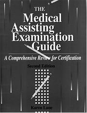 The Medical Assisting Examination Guide by Karen Lane