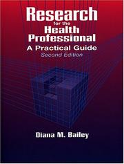 Cover of: Research for the health professional | Diana M. Bailey