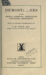 Cover of: Demosthenes against Meidias, Androtion, Aristocrates, Timocrates, Aristogeiton: with an English translation by J.H. Vince.
