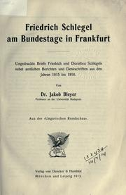 Cover of: Friedrich Schlegel am Bundestage in Frankfurt
