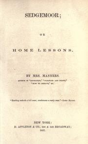 Cover of: Sedgemoor, or, Home lessons |