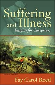 Cover of: Suffering and Illness | Fay Carol, Ph.D. Reed