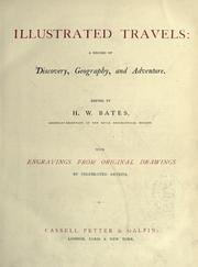 Cover of: Illustrated travels: a record of discovery, geography, and adventure