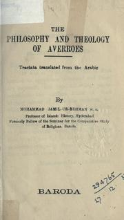 Cover of: The philosophy and theology of Averroes: tractata