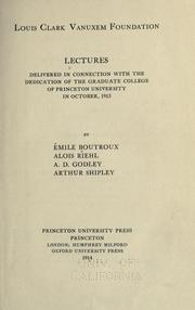 Cover of: Lectures delivered in connection with the dedication of the Graduate college of Princeton university in October, 1913